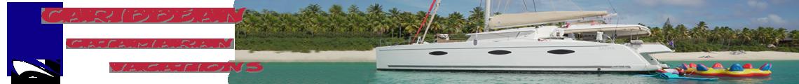 Caribbean Catamaran Vacations